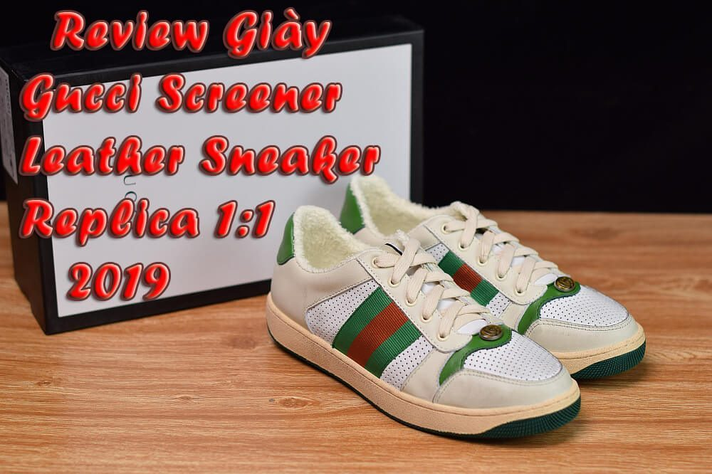 Giày Gucci Screener Leather Sneaker Replica 11